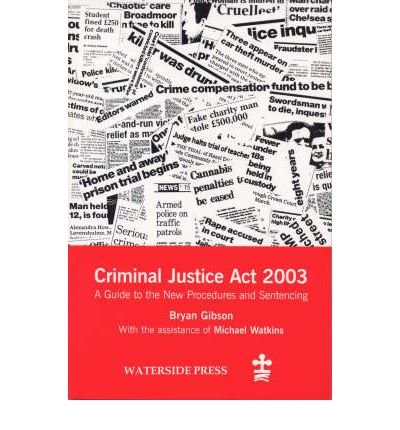 [CRIMINAL JUSTICE ACT 2003] by (Author)Watkins, Michael on Feb-29-04