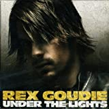 Songtexte von Rex Goudie - Under the Lights