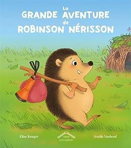 "Afficher ""La Grande aventure de Robinson Nérisson"""