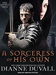 A Sorceress of His Own (Gifted Ones) by Dianne Duvall (2015-06-05)