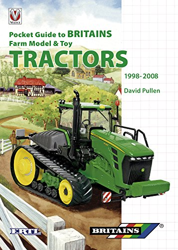 Pocket Guide to Britains Farm Model & Toy Tractors 1998-2008 (English Edition)