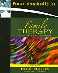 Family Therapy: Concepts & Methods: International Edition