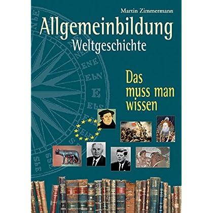 PDF] Allgemeinbildung. Weltgeschichte: Das muss man wissen