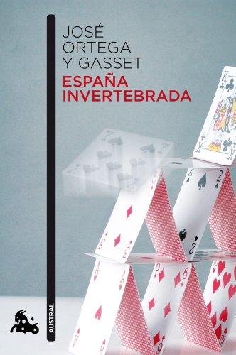 España invertebrada (Contemporánea) por Jose Ortega Y Gasset