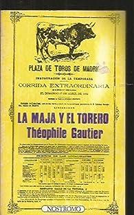 La maja y el torero par Théophile Gautier