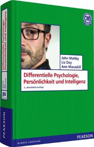 Differentielle Psychologie, Persönlichkeit und Intelligenz. Einführung in die Persönlichkeitspsychologie (Pearson Studium - Psychologie)