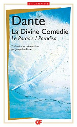 La Divine Comédie : Le Paradis - Paradisio par Dante Alighieri