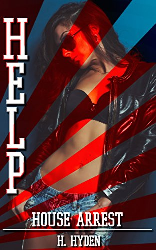 HELP! There's an Alpha in My House : House Arrest: (Cuckold, MFM Menage) (English Edition)