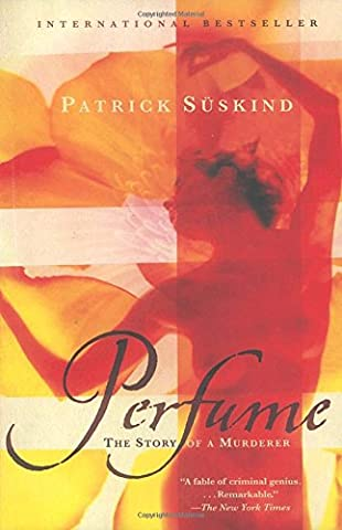 Perfume: The Story of a Murderer (Vintage International)