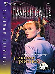 Danger Calls (Mills & Boon Intrigue) (The Calling, Book 2)