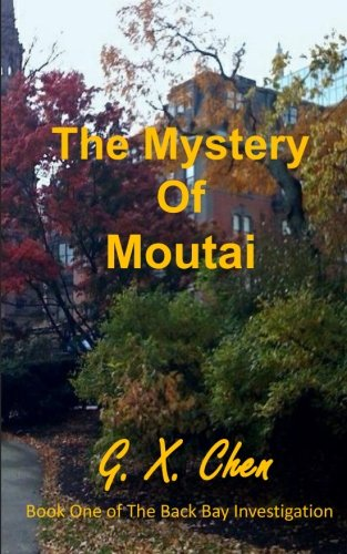 the-mystery-of-moutai-volume-1-back-bay-investigation
