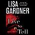 Live to Tell: A Detective D. D. Warren Novel (Detective D.D. Warren)