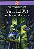 Telecharger Livres Virus L I V 3 ou la mort des livres (PDF,EPUB,MOBI) gratuits en Francaise