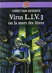 Virus L.I.V.3 ou la mort des livres