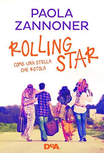 Rolling star. Come una stella che rotola