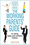 Working Parents' Guide (Kids Don't Co...