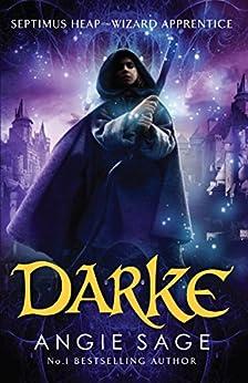 Darke: Septimus Heap Book 6 by [Sage, Angie]