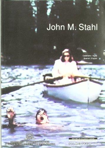 John M. Stahl por From CELESA (Centro de exportacion de Libros Espanoles)