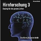 Hirnforschung 3: Doping für die grauen Zellen