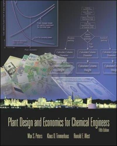 Plant Design and Economics for Chemical Engineers (McGraw-Hill International Editions: Chemical & Petroleum Engineering Series)