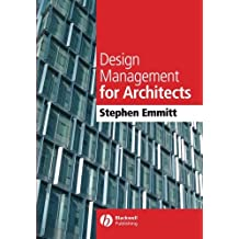 Design Management for Architects by Stephen Emmitt (2007-06-25)