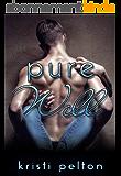 Pure Will (English Edition)