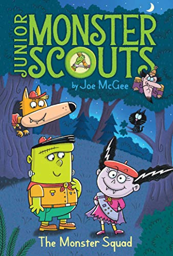 The Monster Squad (Junior Monster Scouts Book 1) (English Edition) (Transylvania Hotel Girl)