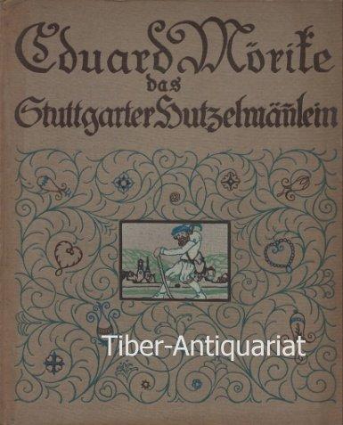 Das Stuttgarter Hutzelmännlein mit 37 farbigen Zeichnungen von Karl Stirner.