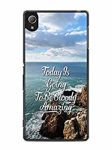 YuBingo Today's going to be bloody amazing Designer Mobile Case Back Cover for Sony Xperia Z4
