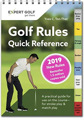 Golf Rules Quick Reference 2019: The Practical Guide for Use on the Course par Yves C Ton-That