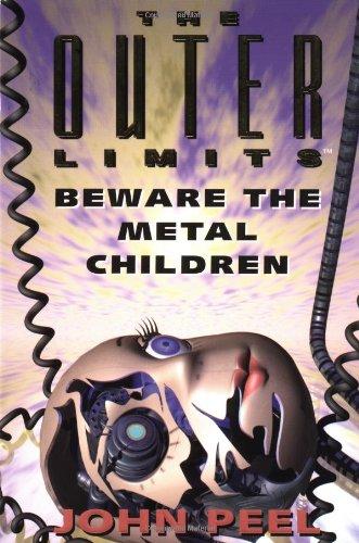 Beware the metal children.
