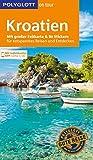 POLYGLOTT on tour Reiseführer Kroatien: Mit großer Faltkarte und 80 Stickern