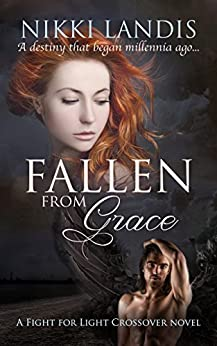 Fallen from Grace: A Fight for Light Crossover novel by [Landis, Nikki]