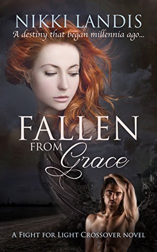 Fallen from Grace: A Dark Paranormal Romance (Fight for Light Crossover #1)