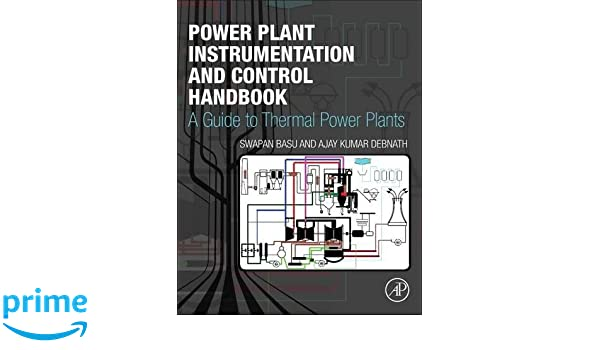 power plant instrumentation and control handbook a guide to thermal rh amazon co uk Guide to Dim Sum Guide to Texas Snakes