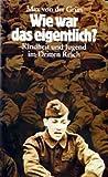Wie war das eigentlich? Kindheit und Jugend im Dritten Reich