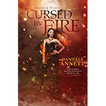Cursed by Fire (Blood & Magic Book 1) (English Edition)
