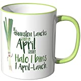 JUNIWORDS Tasse - Wähle eine Farbe -Die dünnsten Lauchs werden im April geboren. Halo i bims 1 April-Lauch. - Hellgrün