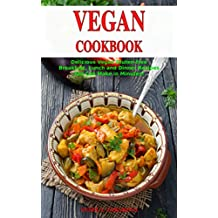 Vegan Cookbook: Delicious Vegan Gluten-free Breakfast, Lunch and Dinner Recipes You Can Make in Minutes!: Healthy Vegan Cooking and Living on a Budget (Vegan Gluten-free Diet Book 1) (English Edition)