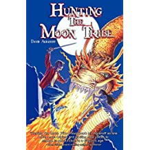 Hunting the Moon Tribe