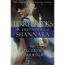 The Sorcerers Daughter (Defenders of Shannara)