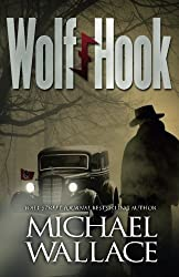 Wolf Hook by Michael Wallace (2013-05-16)
