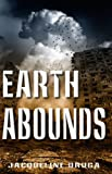 Earth Abounds (The Last Mile Book 3)