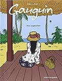 Gauguin : deux voyages à Tahiti | Li-An (1965-....). Auteur