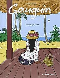Gauguin : Deux voyages à Tahiti
