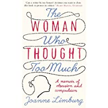 The Woman Who Thought too Much: A Memoir (English Edition)