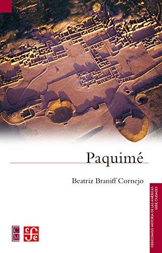 Paquimé (Ciudades) por Beatriz Braniff Cornejo