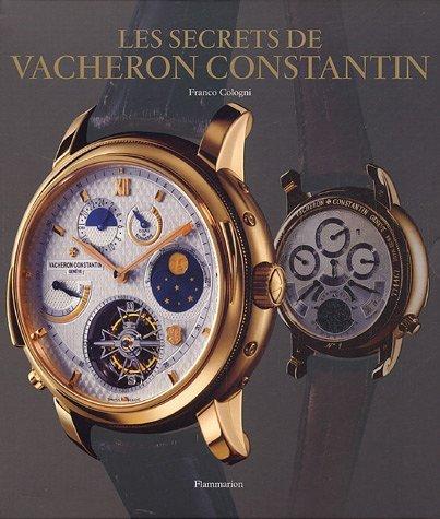 le-secrets-de-vacheron-constantin-250-ans-dhistoire-ininterrompue-catalogue-de-montres-depuis-17-wri