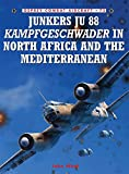 Junkers Ju 88 Kampfgeschwader in North Africa and the Mediterranean (Combat Aircraft, Band 75)