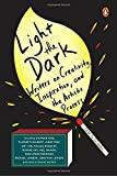 #2: Light the Dark: Writers on Creativity, Inspiration, and the Artistic Process